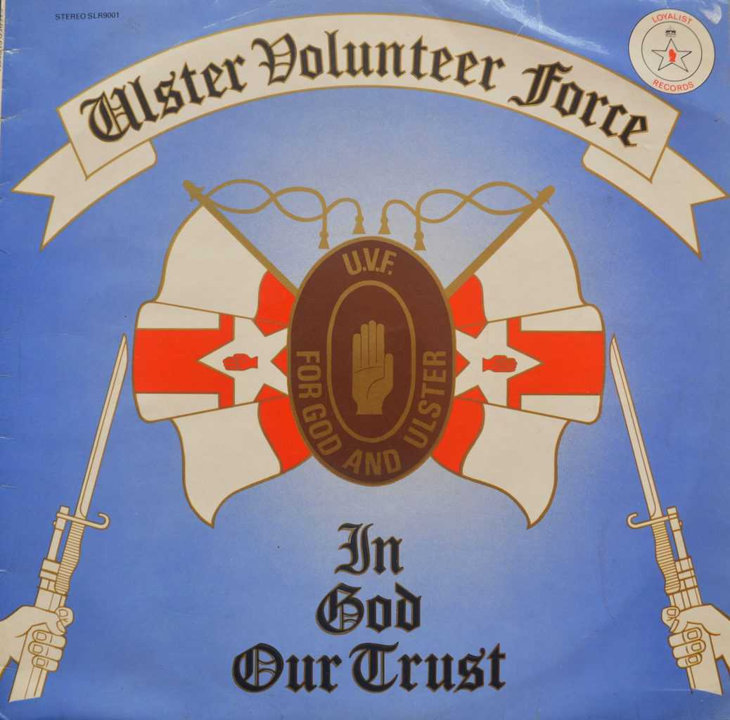 Ulster Volunteer Force - in God Our Trust - For God and Ulster - Flag of England